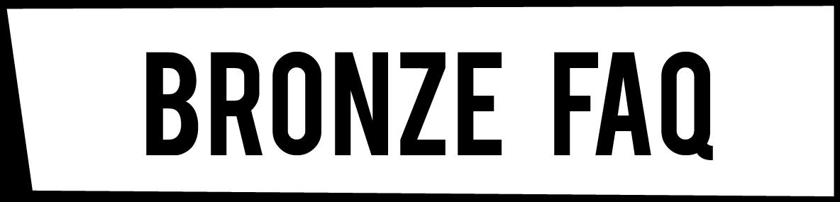 bronze faq
